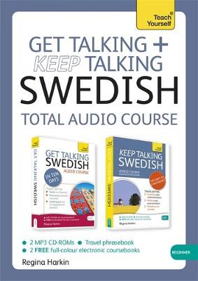 Get Talking and Keep Talking Swedish Total Audio Course: (Audio Pack) the Essential Short Course for Speaking and Understanding with Confidence (CD-Audio)