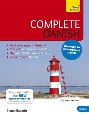 Complete Danish Beginner to Intermediate Course: (Book and Audio Support) Learn to Read, Write, Speak and Understand a New Language with Teach Yourself - Teach Yourself (Mixed media product)