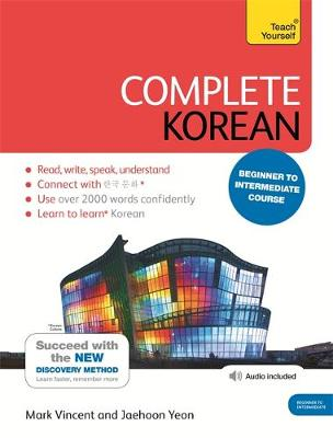 Complete Korean Beginner to Intermediate Course: (Book and Audio Support) Learn to Read, Write, Speak and Understand a New Language with Teach Yourself (Mixed media product)