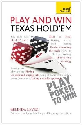 Play and Win Texas Hold 'Em: Teach Yourself (Paperback)