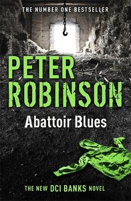 Abattoir Blues: The 22nd DCI Banks Mystery - DCI Banks (Paperback)