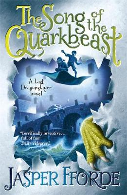 The Song of the Quarkbeast - Last Dragonslayer Book 2 (Paperback)