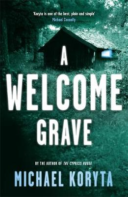 A Welcome Grave - Lincoln Perry 3 (Paperback)