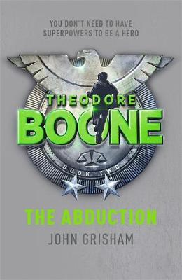 The Abduction - Theodore Boone 2 (Paperback)