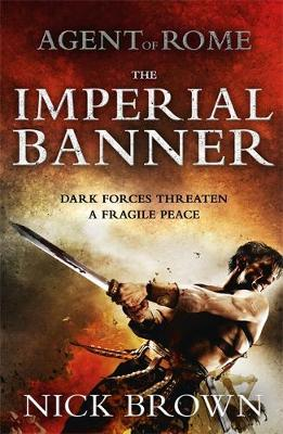 The Imperial Banner - Agent of Rome 2 (Hardback)