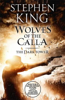 Wolves of the Calla - The Dark Tower V (Paperback)