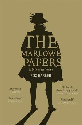 The Marlowe Papers: A Novel in Verse (Paperback)