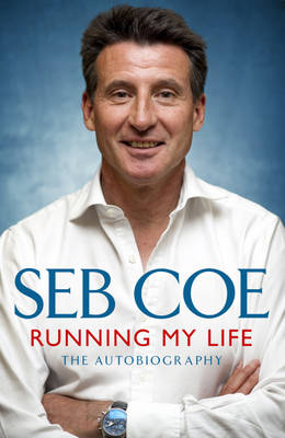 Running My Life: The Autobiography (Hardback)