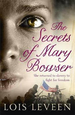 The Secrets of Mary Bowser (Paperback)