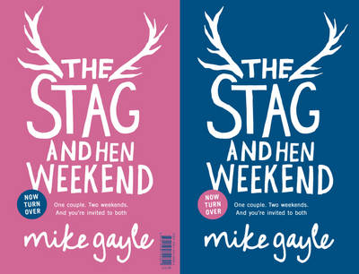 The Stag and Hen Weekend (Hardback)