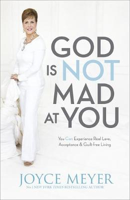 God is Not Mad at You (Paperback)