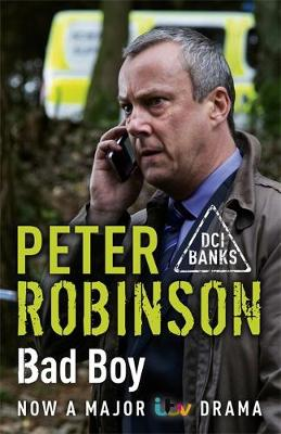 Bad Boy: The 19th DCI Banks Mystery - DCI Banks (Paperback)