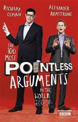 The 100 Most Pointless Arguments in the World (Paperback)