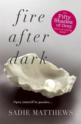 Fire After Dark - After Dark Book 1 (Paperback)