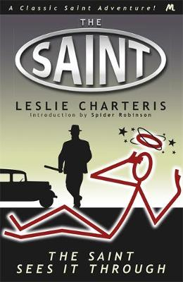 The Saint Sees it Through (Paperback)