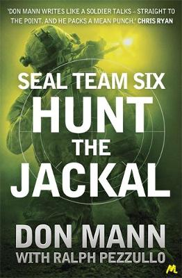 Hunt the Jackal - SEAL Team Six Book 4 (Paperback)