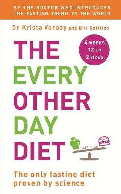 The Every Other Day Diet (Paperback)