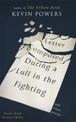 Letter Composed During a Lull in the Fighting (Hardback)