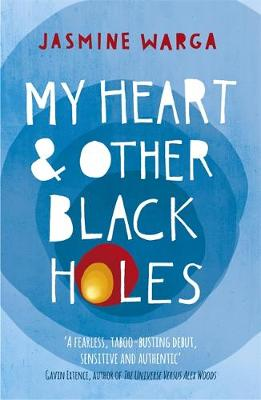 My Heart and Other Black Holes (Paperback)