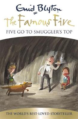 Five Go to Smuggler's Top - Famous Five 4 (Paperback)