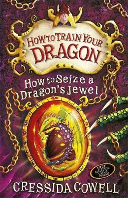 How to Seize a Dragon's Jewel: Book 10 - How to Train Your Dragon 10 (Paperback)
