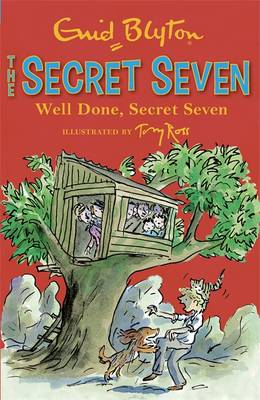 Well Done, Secret Seven - Secret Seven 76 (Paperback)