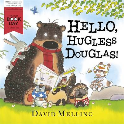 Hello, Hugless Douglas! World Book Day 2014 - Hugless Douglas 12 (Paperback)
