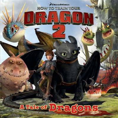 How to Train Your Dragon 2 Storybook: No. 2 - How to Train Your Dragon 2 (Paperback)