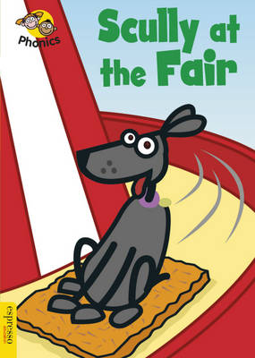 Scully at the Fair: Level 3 - Espresso Phonics No. 13 (Hardback)
