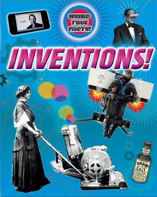 Inventions - Weird True Facts (Paperback)