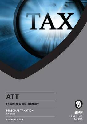 ATT 1: Personal Taxation FA2013: Revision Kit (Paperback)