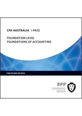 CPA Australia Foundations of Accounting: Foundation level: iPass (CD-ROM)