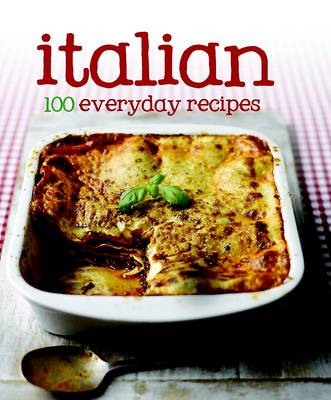 100 Recipes Italian (Hardback)