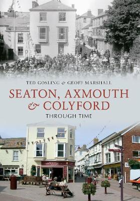 Seaton, Axmouth & Colyford Through Time (Paperback)