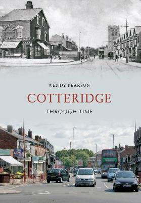 Cotteridge Through Time (Paperback)