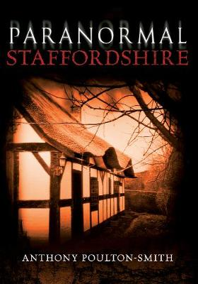 Paranormal Staffordshire (Paperback)