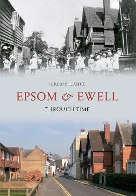 Epsom & Ewell Through Time (Paperback)