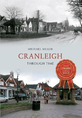 Cranleigh Through Time (Paperback)