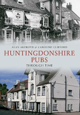 Huntingdonshire Pubs Through Time (Paperback)