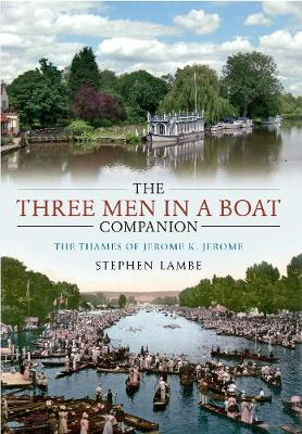 The 'Three Men in a Boat' Companion (Paperback)