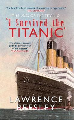 The Loss of the Titanic: 'I Survived the Titanic' (Paperback)