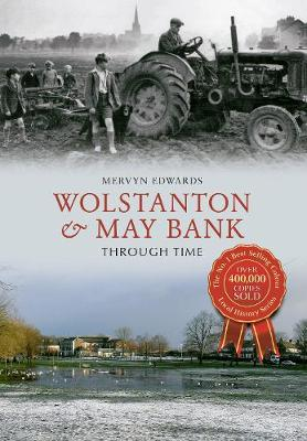Wolstanton & May Bank Through Time (Paperback)