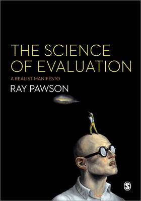 The Science of Evaluation: A Realist Manifesto (Paperback)