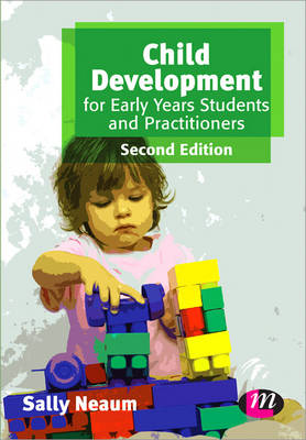 Child Development for Early Years Students and Practitioners - Early Childhood Studies Series (Paperback)