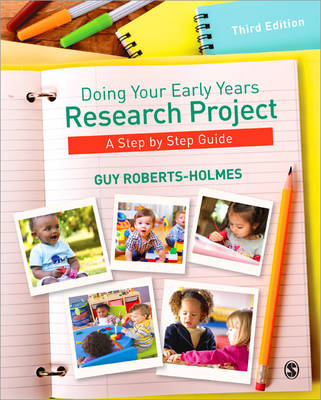 Doing Your Early Years Research Project: A Step by Step Guide (Paperback)