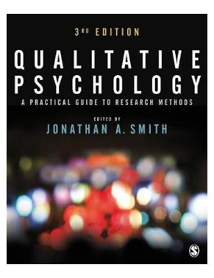 Qualitative Psychology: A Practical Guide to Research Methods (Hardback)