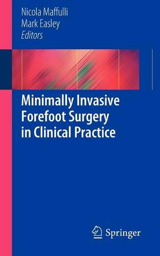 Minimally Invasive Forefoot Surgery in Clinical Practice (Paperback)