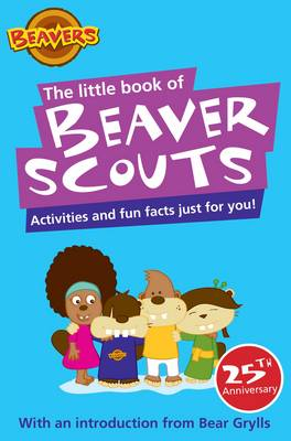 Little Book of Beaver Scouts: Activities and Fun Facts Just for You (Paperback)
