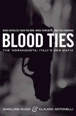 Blood Ties: The Calabrian Mafia (Paperback)