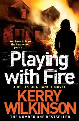 Playing with Fire - Jessica Daniel Series 5 (Paperback)